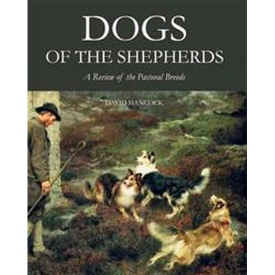 Dogs of the Shepherds (Inbunden, 2014)