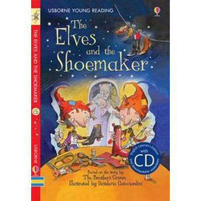 The Elves and the Shoemaker (Inbunden, 2013)