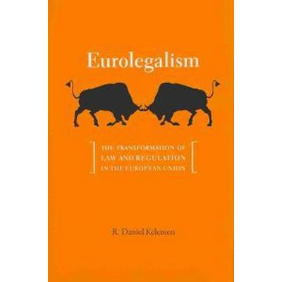 Eurolegalism (Inbunden, 2011)