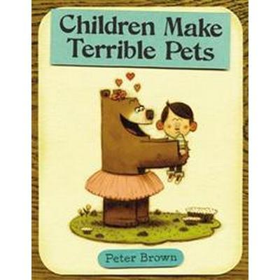 Children Make Terrible Pets (Inbunden, 2010)