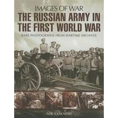 The Russian Army in the First World War (Pocket, 2014)
