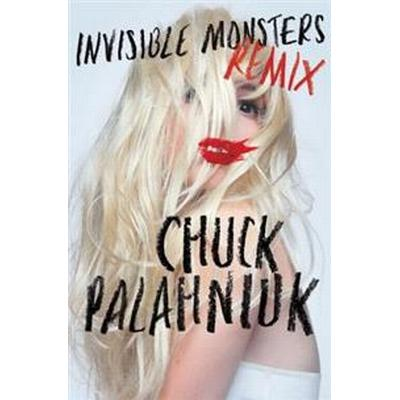 Invisible Monsters Remix (Inbunden, 2012)