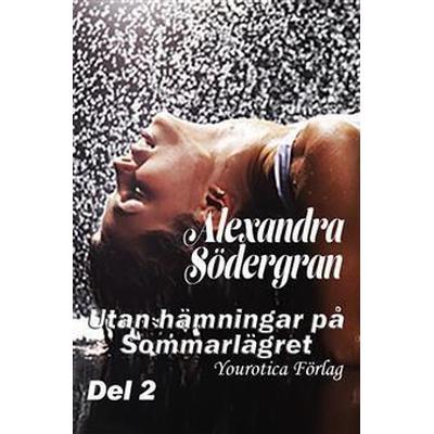 Utan hämningar på sommarlägret - Del 2 (E-bok, 2014)