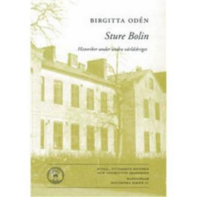 Sture Bolin: Historiker under andra världskriget (Häftad, 2011)