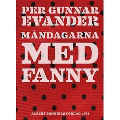 Måndagarna med Fanny (E-bok, 2012)