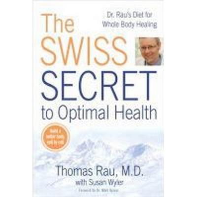 The Swiss Secret to Optimal Health (Pocket, 2009)