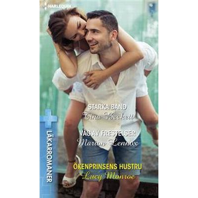 Starka band/Våg av frestelser/Ökenprinsens hustru (E-bok, 2015)