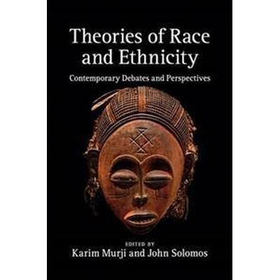 Theories of Race and Ethnicity (Pocket, 2014)