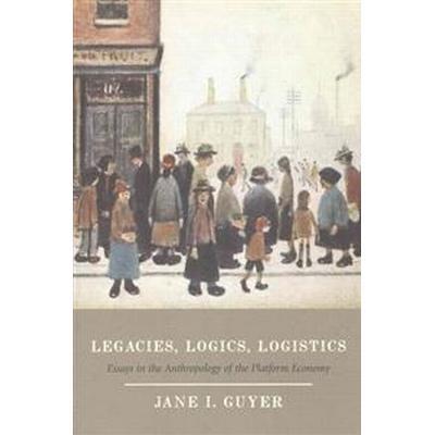 Legacies, Logics, Logistics (Pocket, 2016)