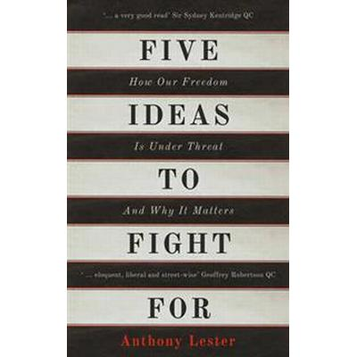 Five Ideas to Fight For (Inbunden, 2016)