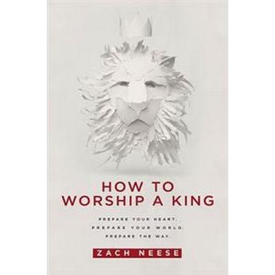 How to Worship a King (Pocket, 2015)