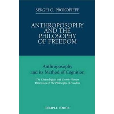 Anthroposophy and the Philosophy of Freedom (Pocket, 2009)