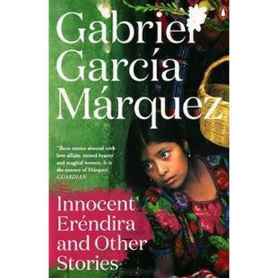 Innocent Erendira and Other Stories (Häftad, 2014)