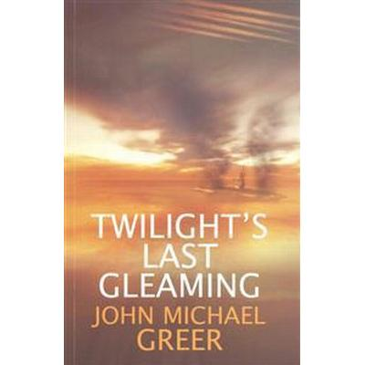 Twilight's Last Gleaming (Inbunden, 2014)