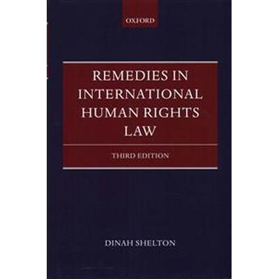 Remedies in International Human Rights Law (Inbunden, 2015)