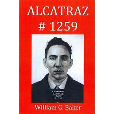 Alcatraz-1259 (Häftad, 2013)