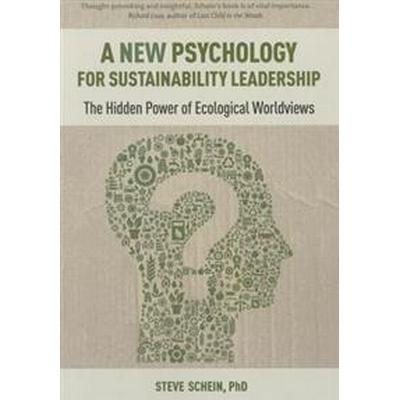 A New Psychology of Sustainable Leadership (Pocket, 2015)