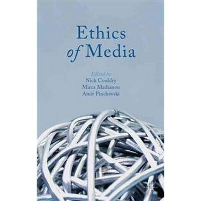 Ethics of Media (Häftad, 2013)