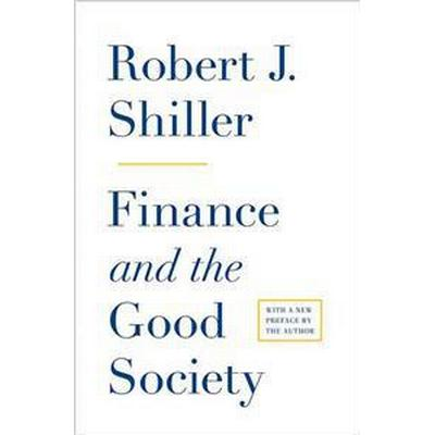 Finance and the Good Society (Pocket, 2013)