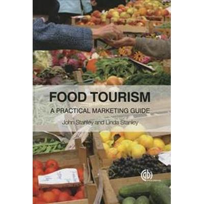 Food Tourism (Inbunden, 2015)