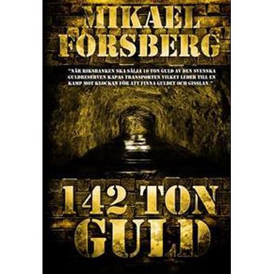 142 ton guld (Häftad, 2013)