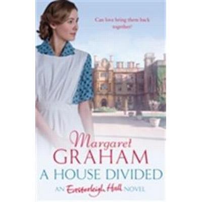A House Divided: An Easterleigh Hall Novel (Pocket, 2016)