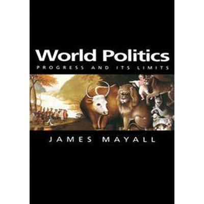World politics - progress and its limits (Pocket, 2000)