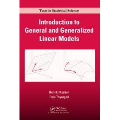 Introduction to General and Generalized Linear Models (Inbunden, 2010)