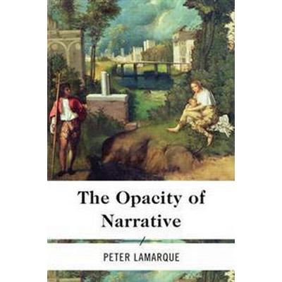 The Opacity of Narrative (Pocket, 2014)