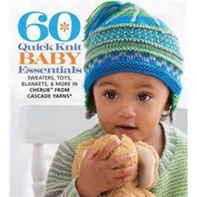60 Quick Knit Baby Essentials (Pocket, 2015)