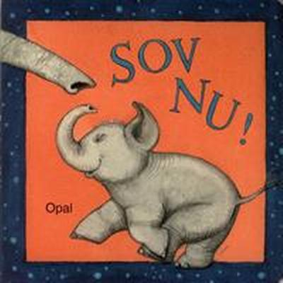 Sov nu! (Board book, 2011)