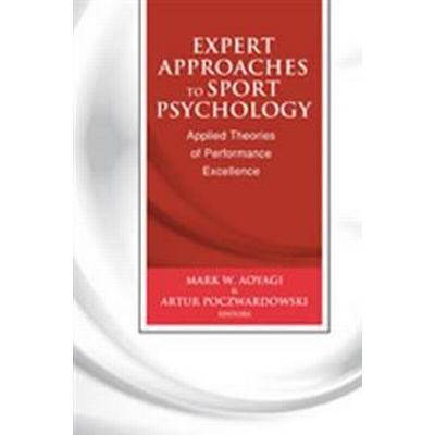 Expert Approaches to Sport Psychology (Pocket, 2012)