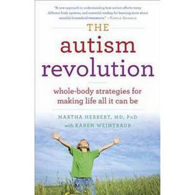 The Autism Revolution (Häftad, 2013)