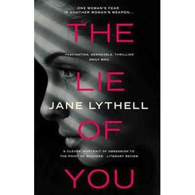The Lie of You (Pocket, 2015)