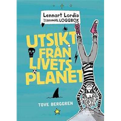 Lennart Lordis loggbok: Utsikt från livets planet (E-bok, 2012)