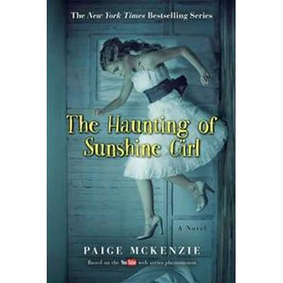 The Haunting of Sunshine Girl (Pocket, 2016)