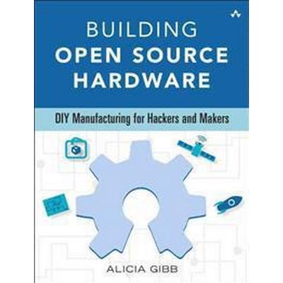 Building Open Source Hardware (Pocket, 2014)