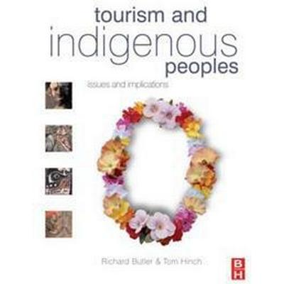 Tourism and Indigenous Peoples (Pocket, 2007)