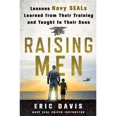 Raising Men (Inbunden, 2016)
