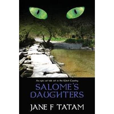 Salome's Daughters (Häftad, 2016)