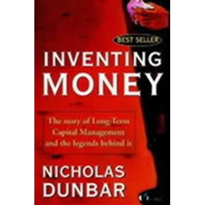 Inventing Money: The Story of Long-Term Capital Management and the Legends Behind It (Häftad, 2000)