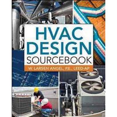 Hvac Design Sourcebook (Inbunden, 2011)
