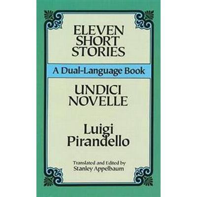 Eleven Short Stories/Undici Novelle (Pocket, 1994)
