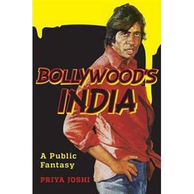 Bollywood's India (Pocket, 2015)