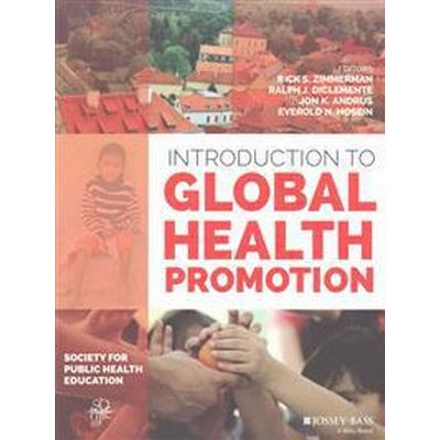 Introduction to Global Health Promotion (Häftad, 2016)