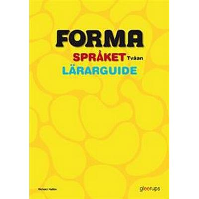 FORMA Språket Tvåan Lärarguide (Spiral, 2012)