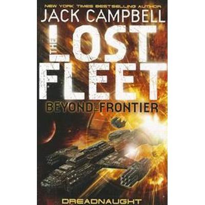 The Lost Fleet: Beyond the Frontier (Häftad, 2011)