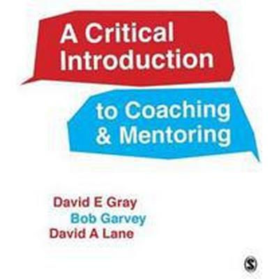 A Critical Introduction to Coaching & Mentoring (Pocket, 2016)
