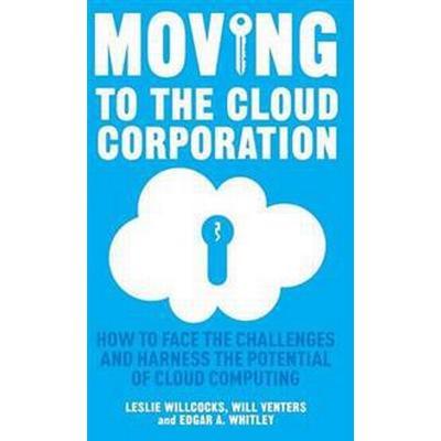 Moving to the Cloud Corporation (Inbunden, 2014)