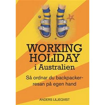 Working Holiday i Australien (E-bok, 2012)